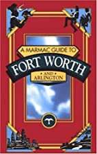 Marmac Guide to Fort Worth and Arlington…
