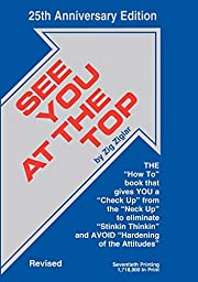 See You at the Top: 25th Anniversary Edition…
