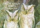 Wild Asian Birds Postcard Book by Art Wolfe