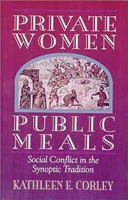 Private Women Public Meals: Social Conflict…