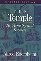 The Temple by Alfred Edersheim