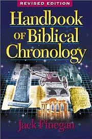 Handbook of biblical chronology : principles…