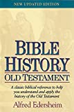 Bible history : Old Testament / Alfred Edersheim