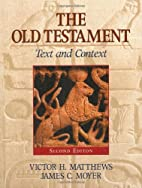 The Old Testament: Text And Context by…