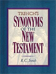 Trench's Synonyms of the New Testament by…