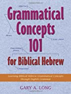 Grammatical Concepts 101 for Biblical…