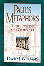 Paul's Metaphors: Their Context and…