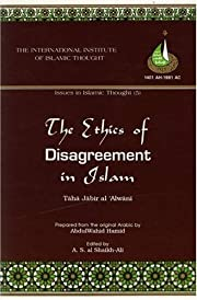 The Ethics of Disagreement in Islam (Issues…