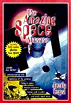 The Amazing Space Almanac by Justin Segal