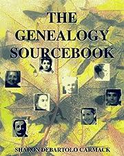The genealogy sourcebook av Sharon DeBartolo…