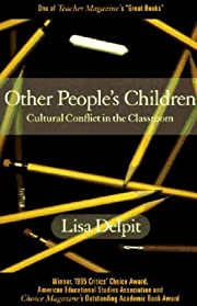 Other People's Children: Cultural Conflict…