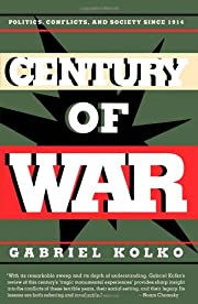 Century of War: Politics, Conflict, and…