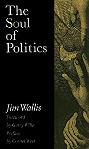 The Soul of Politics: A Practical and…