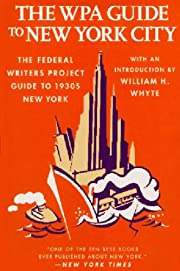 The WPA Guide to New York City: The Federal…