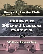 Black Heritage Sites: The South de Nancy C.…