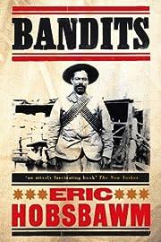 Bandits, Revised Edition – tekijä: Eric…