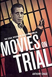 Movies on Trial: The Legal System on the…