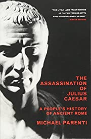 Assassination of Julius Caesar: A…