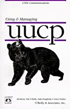 Using & Managing UUCP by Dale Dougherty