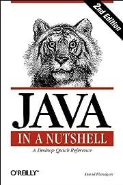 Java in a Nutshell: A Desktop Quick…