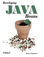 Developing Java Beans by Robert Englander
