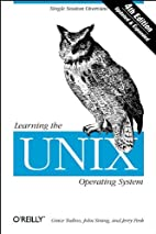 Learning the UNIX Operating System by Grace…