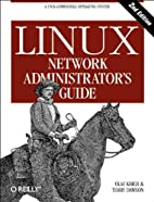 Linux Network Administrator's Guide by Olaf…