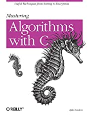 Mastering Algorithms with C: 1 by Kyle…