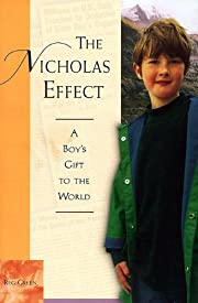 The Nicholas Effect: A Boy's Gift to the…