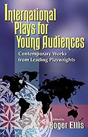 International Plays for Young Audiences:…