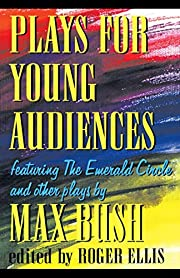 Plays for Young Audiences: Featuring the…