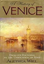 History of Venice: From Its Founding to the…