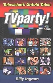 TV Party (Television's Untold Tales!) av…