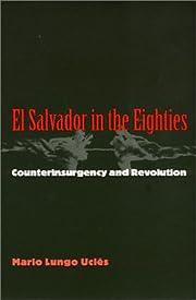 El Salvador in the eighties :…