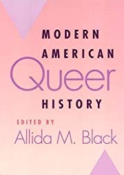 Modern American Queer History (Critical…