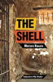 The Shell: Memoirs of a Hidden Observer