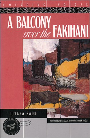 A Balcony over the Fakihani (Emerging Voices), Badr, Liyanah