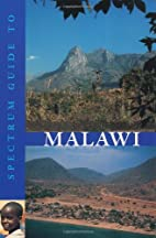 Spectrum Guide to Malawi (Spectrum Guides)…