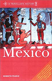 A Traveller's History of Mexico (The…