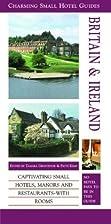 Britain & Ireland (Charming Small Hotel…