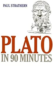 Plato in 90 Minutes (Philosophers in 90…