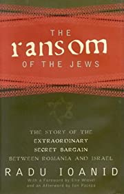 The Ransom of the Jews: The Story of the…