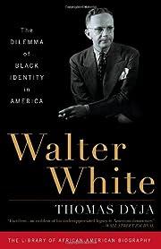 Walter White: The Dilemma of Black Identity…