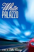 The White Palazzo by Ellen Cooney