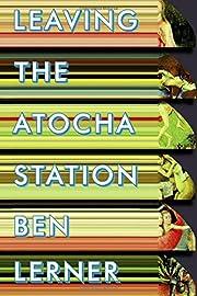 Leaving the Atocha Station af Ben Lerner