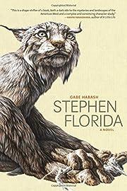 Stephen Florida de Gabe Habash
