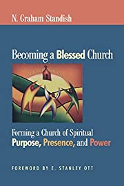 Becoming a Blessed Church: Forming a Church…