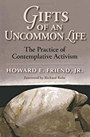 Gifts of an Uncommon Life: The Practice of…