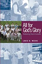 All for God's Glory: Redeeming Church…