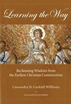 Learning the Way: Reclaiming Wisdom from the…